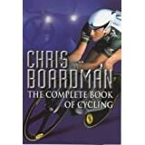 Chris Boardman - The Complete Book of Cycling (Used with £2.69 postage)